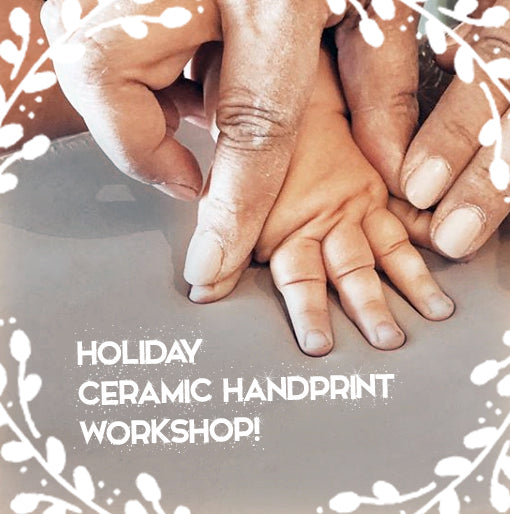 Ceramic Handprint Keepsake Workshop