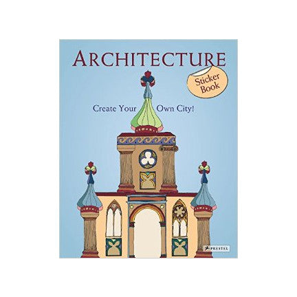 Architecture: Create Your Own City! Sticker Book by Sabine Tauber
