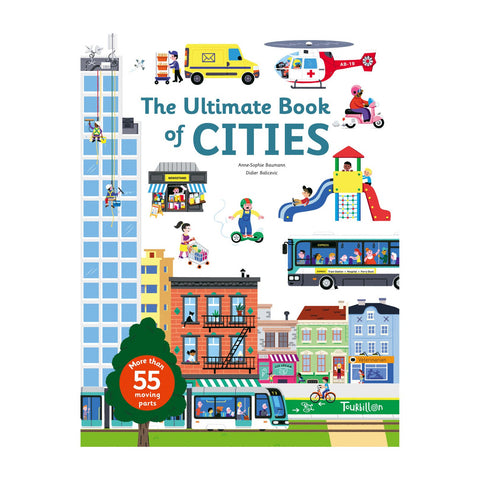 The Ultimate Book of Cities by Anne-Sophie Baumann