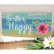 Scatter Happy Sign