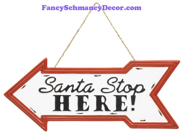 Stop Here Santa Arrow Sign