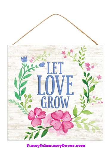 "12"" Sq Let Love Grow Sign"