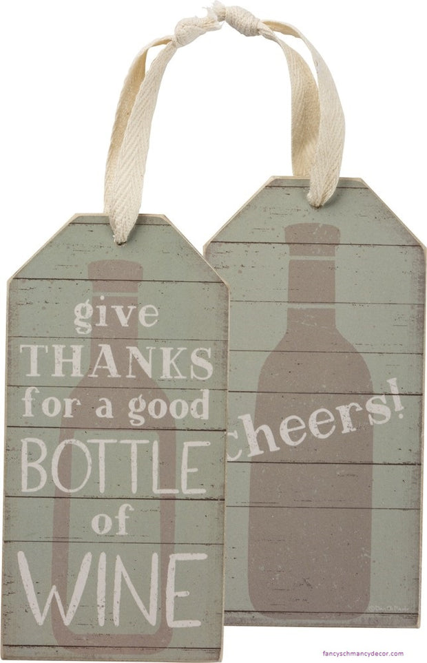 Bottle Tag - Give Thanks For A Good Bottle Of Wine