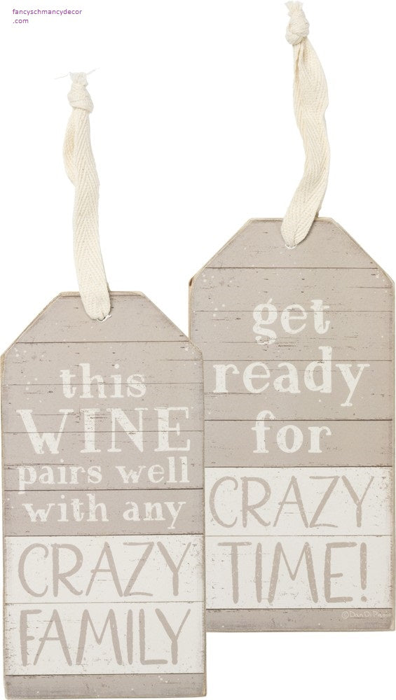 Bottle Tag - Wine Pairs Well With Crazy Family