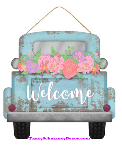 Welcome/Flowers Truck Sign