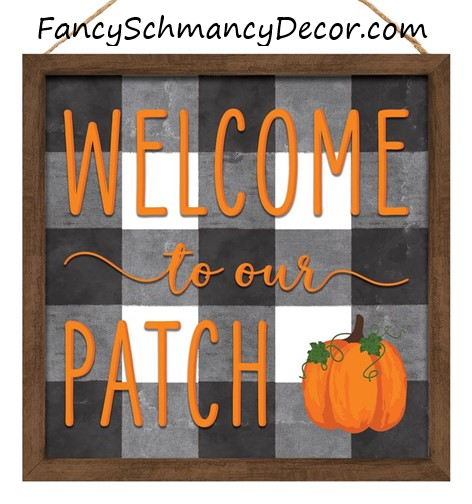 "10""Sq Welcome To Our Patch W/Wood Frame"