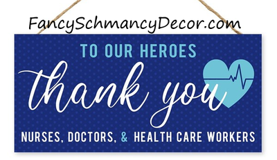"12.5""L X 6""H Thank You Healthcare Sign"