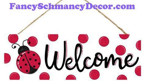 "15"" L X 5"" H Welcome Ladybug Dots Sign"