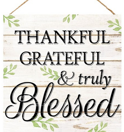 "12"" Square Thankful/Blessed Sign"