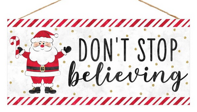 "12.5""L X 6""H Don't Stop Believing Sign"