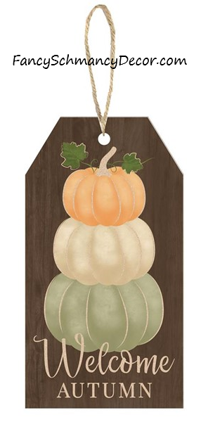 "12""H X 6.5""L Welcome Autumn/Pumpkin Sign"