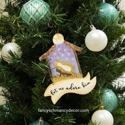 """Let Us Adore Him"" Ornament by The Round Top Collection"