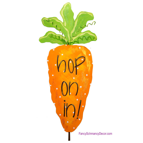 """hop on in"" Carrot Stake  by The Round Top Collection E18030"
