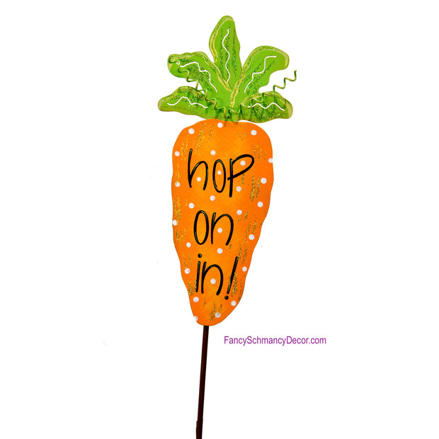 """hop on in"" Carrot Stake  by The Round Top Collection E18031"