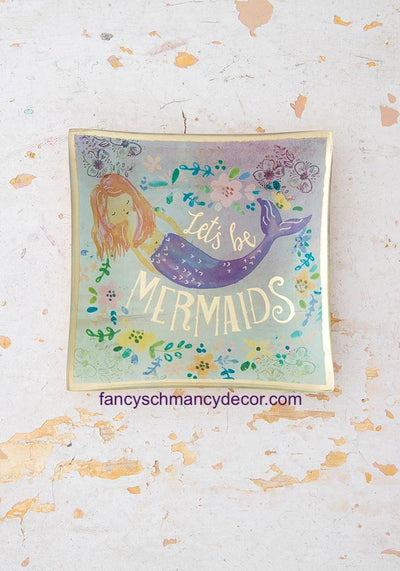Let's Be Mermaids Glass Tray by Natural Life