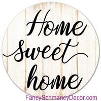 "12"" Diameter Metal Home Sweet Home Sign"