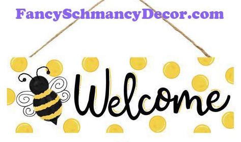 "15"" L X 5"" H Welcome Bumblebee Sign"