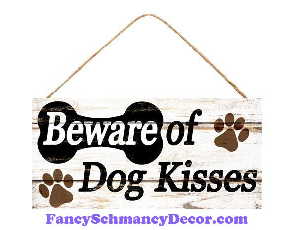 "12.5"" L X 6"" H Beware Dog Kisses Sign"