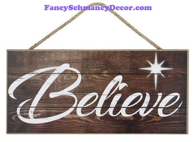 "12.5"" L x 6"" W Believe MDF Sign"