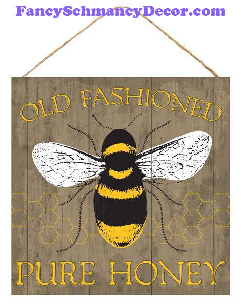 "10"" Sq Old Fashioned Pure Honey Sign"