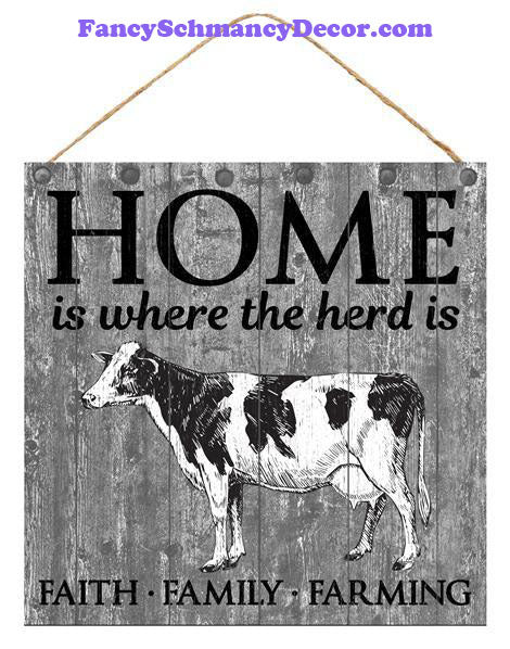 "10"" 'Home is where the herd is"" Sign"