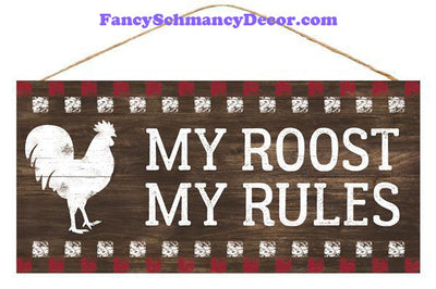 "12.5"" My Roost My Rules Sign"