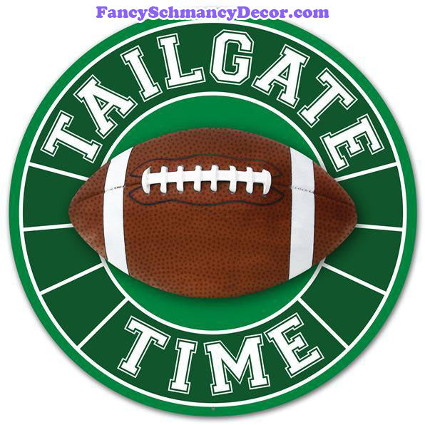 "12"" Dia Tailgate Time Football Sign"