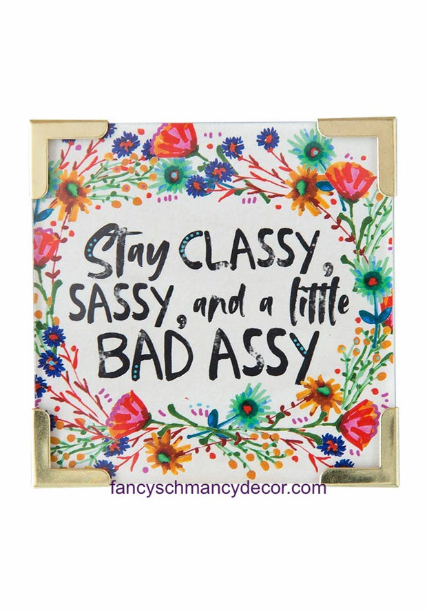 Stay Classy Corner Magnet by Natural Life