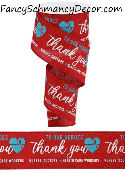 "2.5""X10 Yd Thank you Healthcare Heroes"