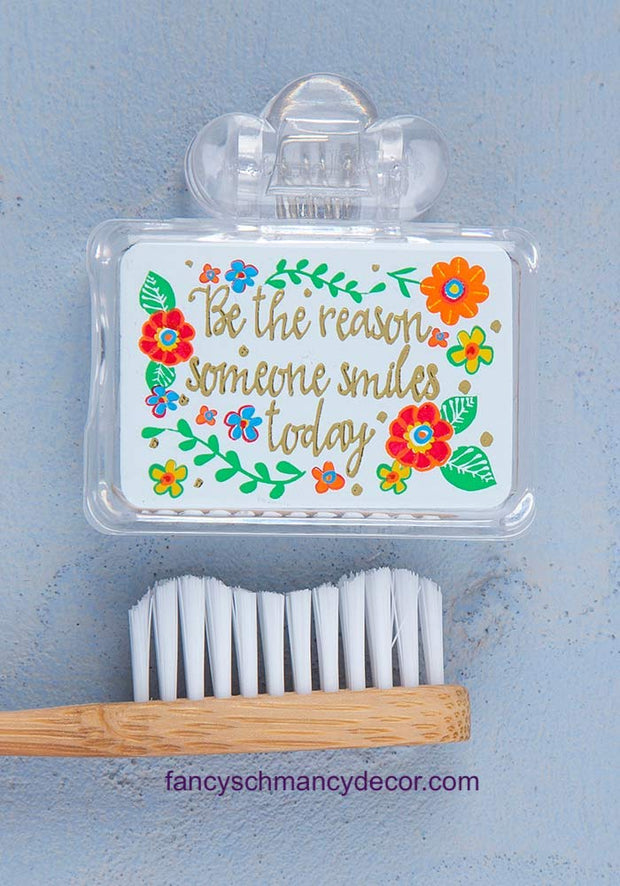Be the Reason Someone Smiles Toothbrush Cover by Natural Life