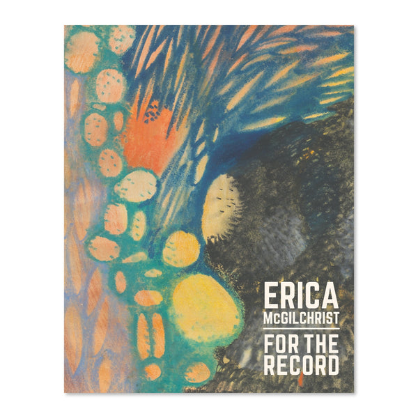 Erica McGilchrist <br> For The Record