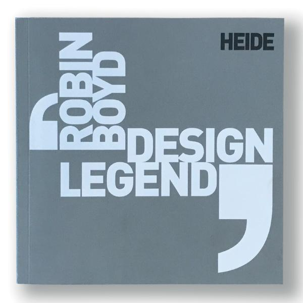 Robin Boyd: Design Legend