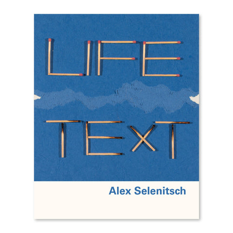 Alex Selenitsch <br> Life Text <br> $19.95