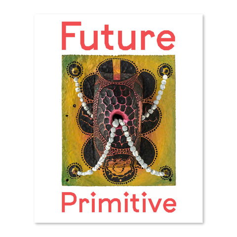 Future Primitive <br> $10.00