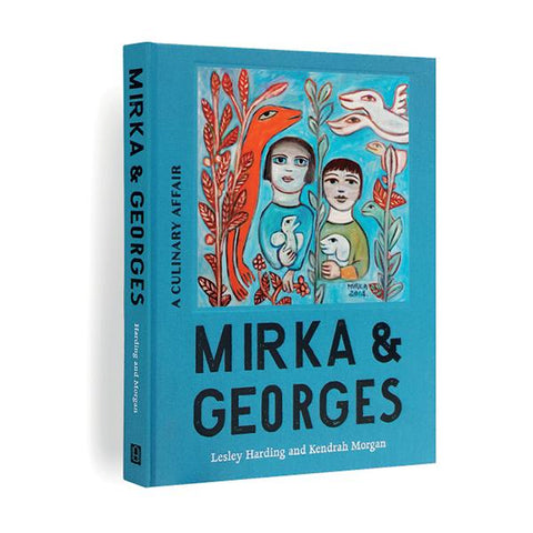 Mirka & Georges <br> A Culinary Affair <br> $55.00
