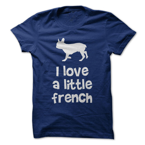 I Love a Little French