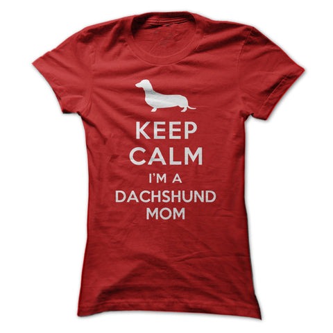 Keep Calm I'm a Dachshund Mom
