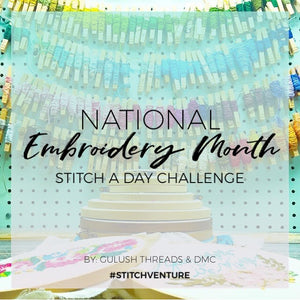 STITCH-A-DAY CHALLENGE 2018 // NATIONAL EMBROIDERY MONTH WITH DMC