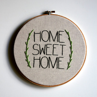 Home Sweet Home . Hand Embroidery