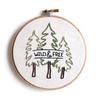 Wild & Free . Hand Embroidery