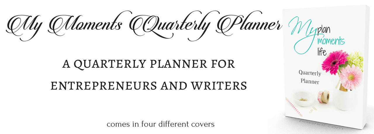 My Moments Quarterly Planner