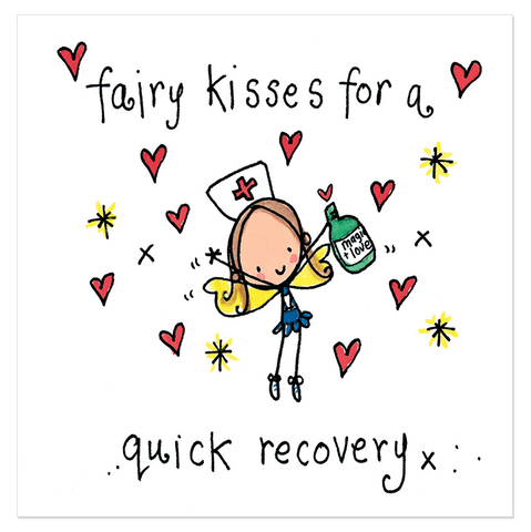 Fairy kisses for a quick recovery!