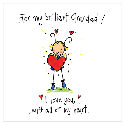 For my brilliant Grandad! I love you with all my heart!