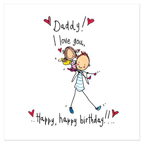 Daddy I love you!