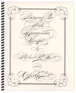 Learning to Write Spencerian Script by Michael & Debra Sull