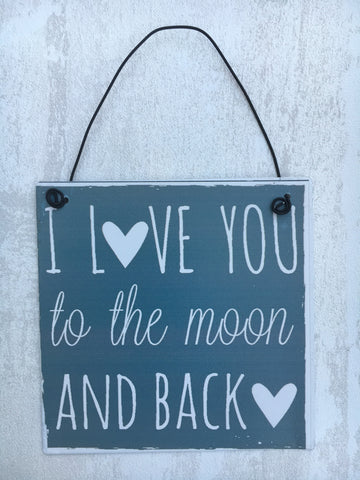 'I love you to the moon and back' hanging plaque - Home Bee