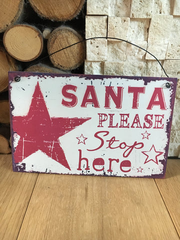 20% off Was £8 now £6.40 Santa stop here plaque - Home Bee