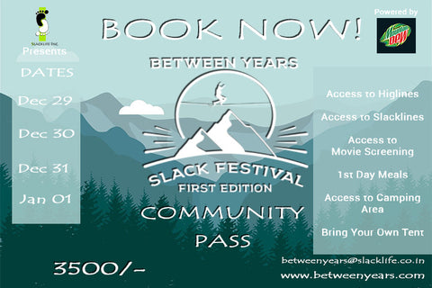 Between Years - Slack Fest Community Pass