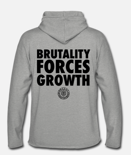 brutality forces growth light hoodie
