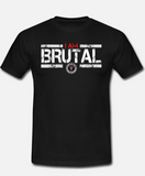 I am brutal men(limited to 50 shirts)